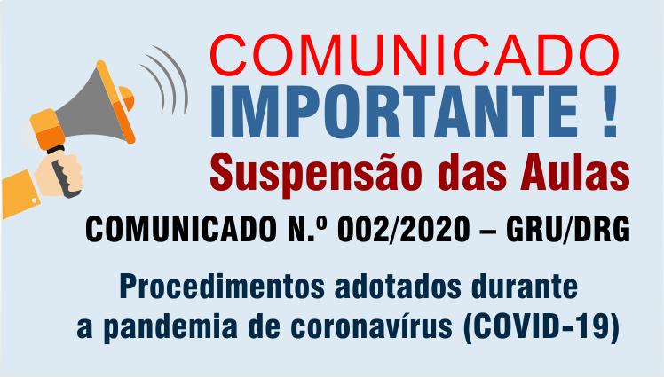 Comunicado importante - Procedimentos adotados durante a pandemia de coronavírus (COVID-19)