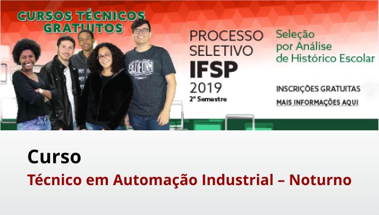 Processo seletivo – Curso técnico em Automação Industrial - Vagas Remanescentes
