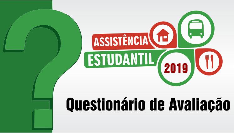 Questionário de Avaliação da Assistência Estudantil 2019