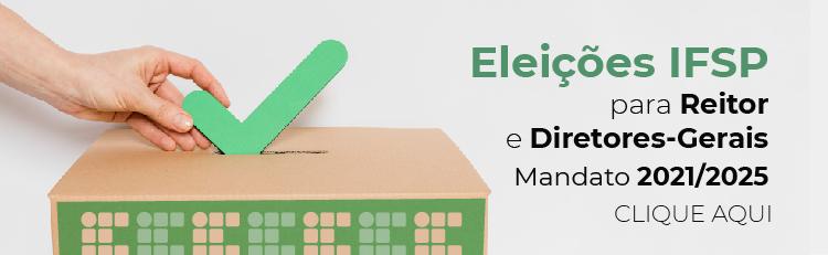 Acompanhe o processo eleitoral para Diretor Geral IFSP-Guarulhos