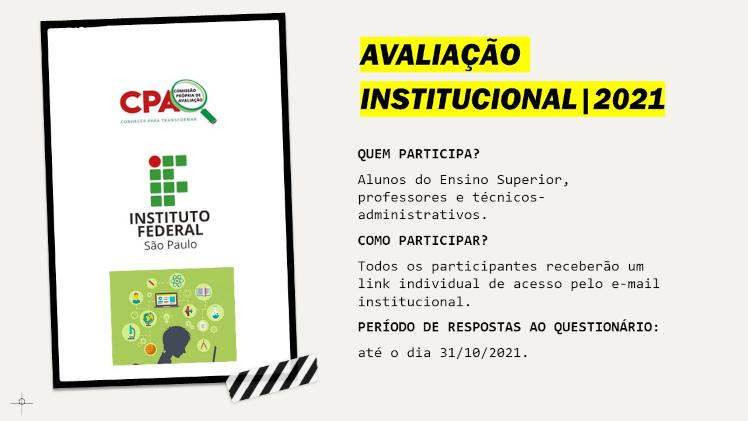 CPA - Alunos e servidores, participem da avaliação institucional!