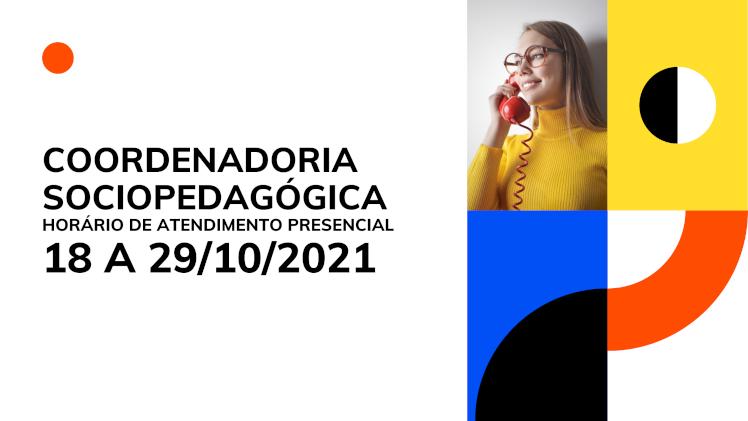 Horário de atendimento CSP - 18 a 29/10/2021