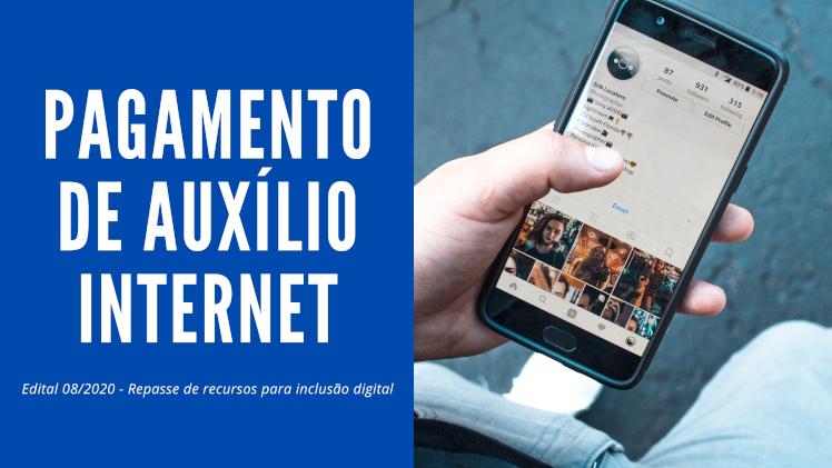 Pagamento de Auxílio Internet - Edital 08/2020
