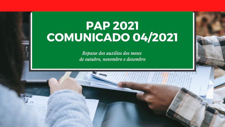 PAP 2021 - Comunicado 04/2021