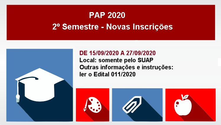 PAP 2020 - 2º Semestre - Novas Inscrições